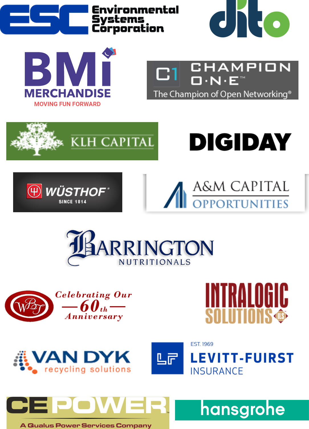 Logos of clients we've worked with. Environmental Systems Corporation, Dito, BMI Merchandise, Champion ONE, KLH Capital, Digiday, Wusthof, A&M Capital Opportunities, Barrington Nutritionals, Intralogic Solutions, Winding Brook Turf Farm, Hansgrohe, Van Dyk Recycling Solutions, Levitt-Fuirst Insurance, CE Power